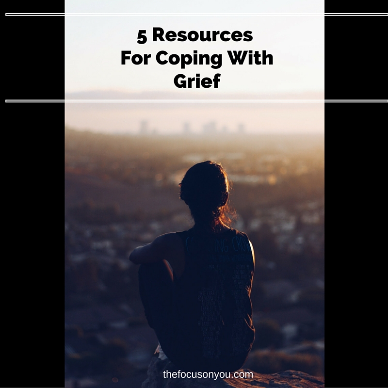 5 Resources For Coping With Grief