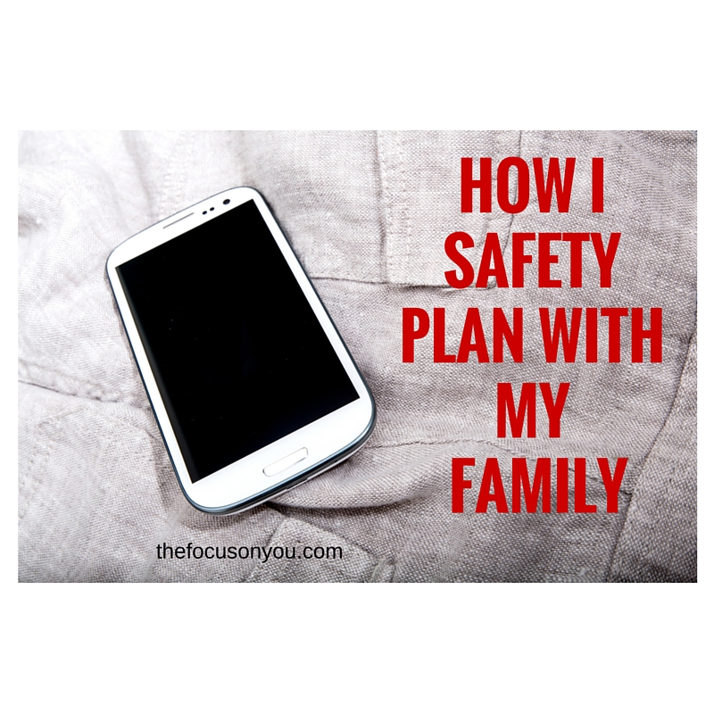 How I Safety Plan With My Family