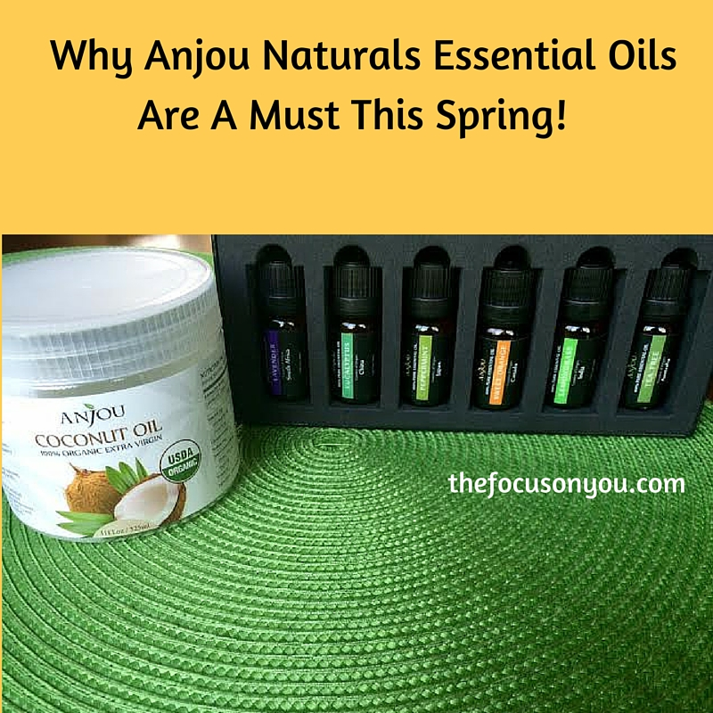 Why Anjou Naturals Essential Oils Are A Must This Spring!