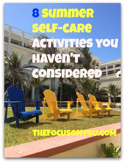 8 Summer Self-Care Activities You Haven't Considered