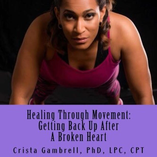 Healing Through Movement: Getting Back Up After A Broken Heart – Book Review