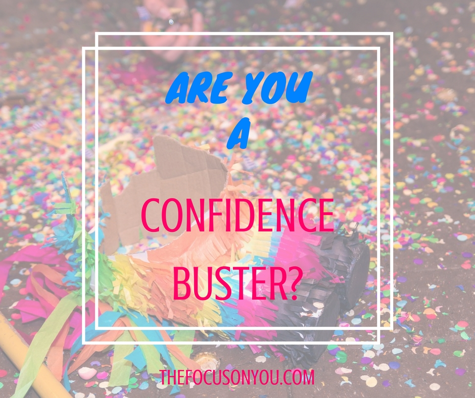 Are You A Confidence Buster?