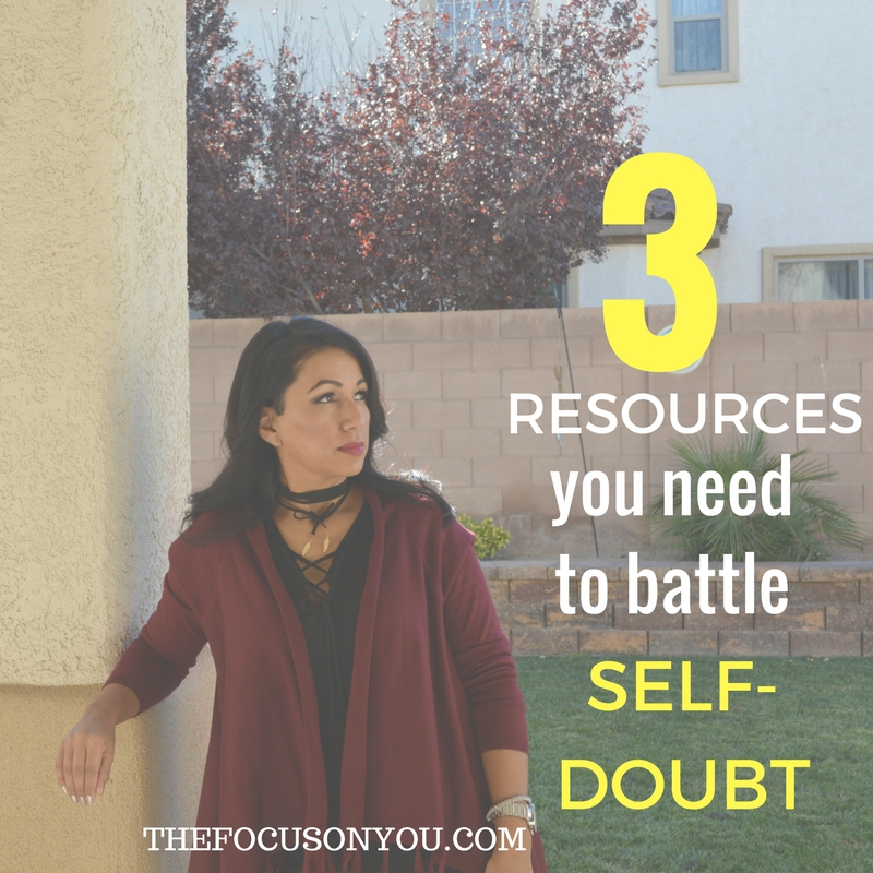 3 Resources You Need To Battle Self-Doubt