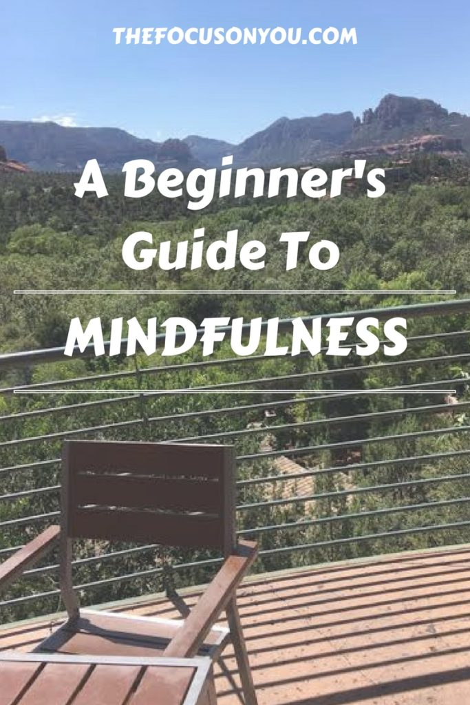 A Beginner's Guide To Mindfulness
