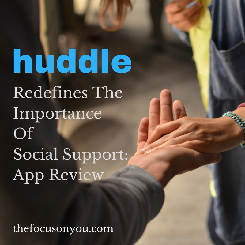 Huddle Redefines The Importance Of Social Support: App Review
